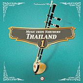 Music from Northern Thailand #1 by Suthikant Music
