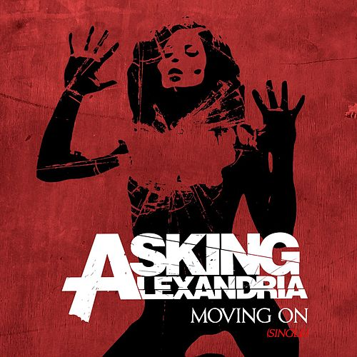 Play & Download Moving On by Asking Alexandria | Napster