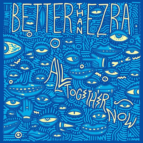 Play & Download Gonna Get Better by Better Than Ezra | Napster