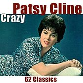 Crazy: 62 classics (The Ultimate Collection) by Patsy Cline