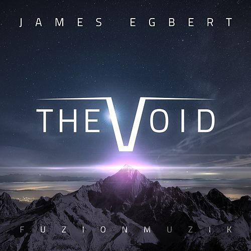 Play & Download The Void - EP by James Egbert | Napster