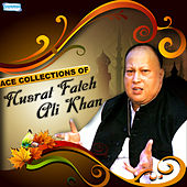 Play & Download Ace Collections of Nusrat Fateh Ali Khan by Nusrat Fateh Ali Khan | Napster