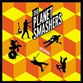Play & Download Unstoppable by Planet Smashers | Napster