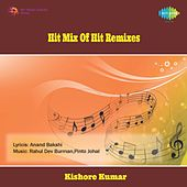 Play & Download Hit Mix Of Hit Remixes by Various Artists | Napster