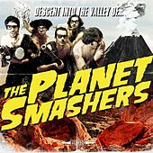 Play & Download Descent into the Valley Of... by Planet Smashers | Napster