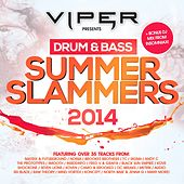 Drum & Bass Summer Slammers 2014 (Viper Presents) by Various Artists