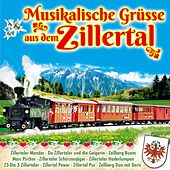 Play & Download Musikalische Grüsse aus dem Zillertal by Various Artists | Napster
