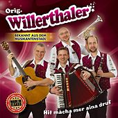 Play & Download Hit màcha mer aina druf by Orig. Willerthaler | Napster