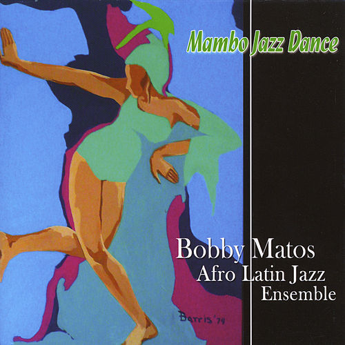 Mambo Jazz Dance by Bobby Matos