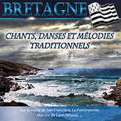 Play & Download Bretagne: Chants, danses et mélodies traditionnels by Various Artists | Napster