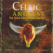 Play & Download Celtic Angels by Various Artists | Napster