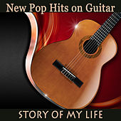 New Pop Hits on Guitar: Story of My Life by The O'Neill Brothers Group