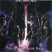 The Masquerade Ball by Axel Rudi Pell