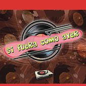 Play & Download Si Fuera Como Ayer by Various Artists | Napster