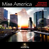 Play & Download Miss America by Alonso Chavez | Napster