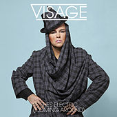 She's Electric (Coming Around) by Visage