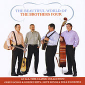 The Beautiful World of the Brothers Four by The Brothers Four