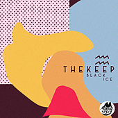 Play & Download Black Ice by The Keep | Napster