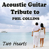 Acoustic Guitar Tribute to Phil Collins: Two Hearts by The O'Neill Brothers Group