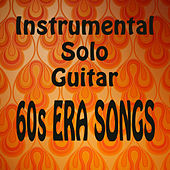 Play & Download Instrumental Solo Guitar: 60s Era Songs by The O'Neill Brothers Group | Napster