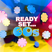 Play & Download Ready, Set.. 60's by Various Artists | Napster