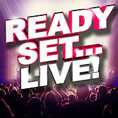 Ready, Set.. Live! by Various Artists