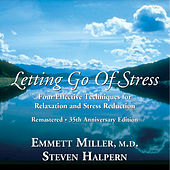 Play & Download Letting Go of Stress (Remastered) by Steven Halpern | Napster