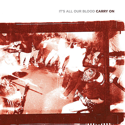 It's All Our Blood by CARRY ON