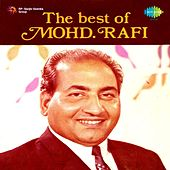 Play & Download The Best Of Mohd. Rafi by Mohd. Rafi | Napster