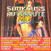 Soukouss autoroute, vol. 4 by Various Artists