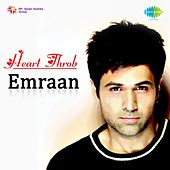 Heart Throb Emraan by Various Artists