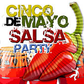 Cinco de Mayo - Salsa Party by Various Artists