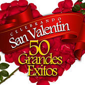 Celebrando San Valentín (50 Grandes Éxitos) by Various Artists