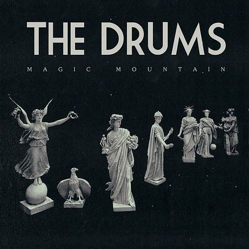 Play & Download Magic Mountain - Single by The Drums | Napster