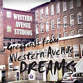 Greetings from Western Avenue by The Dreams