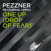 One Up (Drop of Fears) by Pezzner