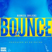 Play & Download Bounce by Redneck Souljers | Napster