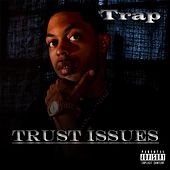 Play & Download Trust Issues by Trap | Napster