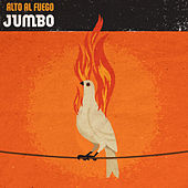 Play & Download Alto al Fuego by Jumbo | Napster