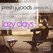 Fresh Moods Pres. Lazy Days by Various Artists