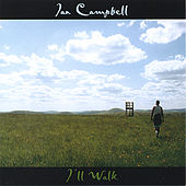 Play & Download I'll Walk by The Ian Campbell Folk Group | Napster