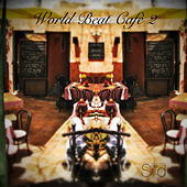 Play & Download World Beat Café 2 by Various Artists | Napster