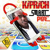 Play & Download Smart Phone - Single by Kiprich | Napster