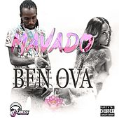 Play & Download Ben Ova - Single by Mavado | Napster