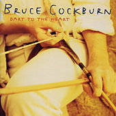 Play & Download Dart To The Heart by Bruce Cockburn | Napster
