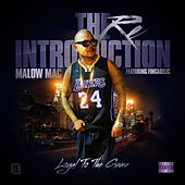 The Reintroduction: Loyal to the Game (feat. Fingadelic) - Single by Malow Mac