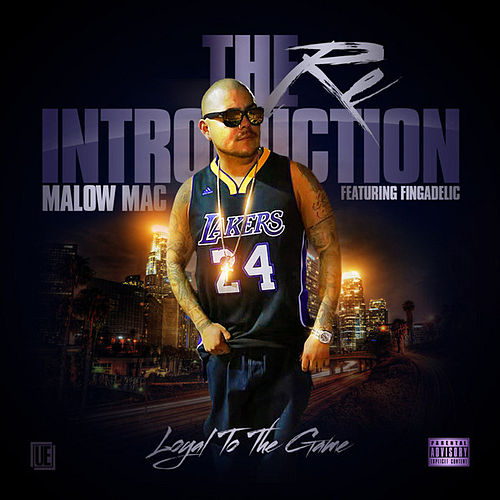 Play & Download The Reintroduction: Loyal to the Game (feat. Fingadelic) - Single by Malow Mac | Napster