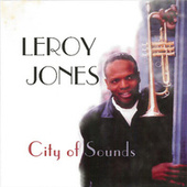 Play & Download City of Sounds by Leroy Jones | Napster