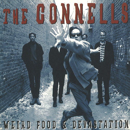 Play & Download Weird Food & Devastation by The Connells | Napster