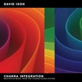 Celebrate Integration: Meditation Music from The Chakra Sound System by David Ison